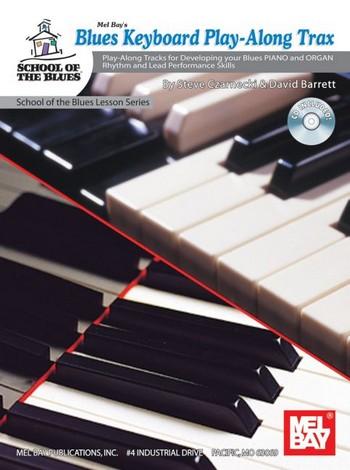 Blues Keyboard Playalong Trax (+CD): for piano, organ and keyboard