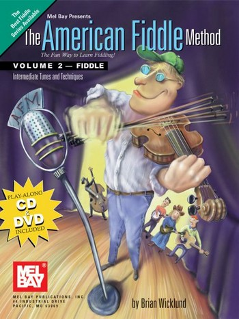 The American Fiddle Method vol.2 (+DVD +CD): for violin