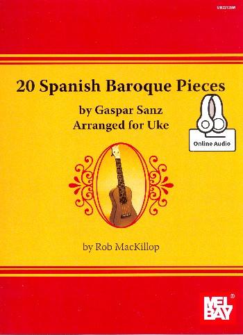 20 Spanish Baroque Pieces (+Audio Access): for ukulele
