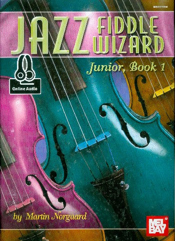 Jazz Fiddle Wizard Junior vol.1 (+Online Audio Access)