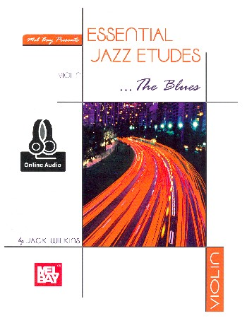 Essential Jazz Etudes - The Blues (+Online Audio Access): for violin