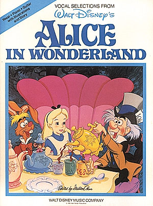Alice in Wonderland: piano/vocal/ guitar chords - vocal selections