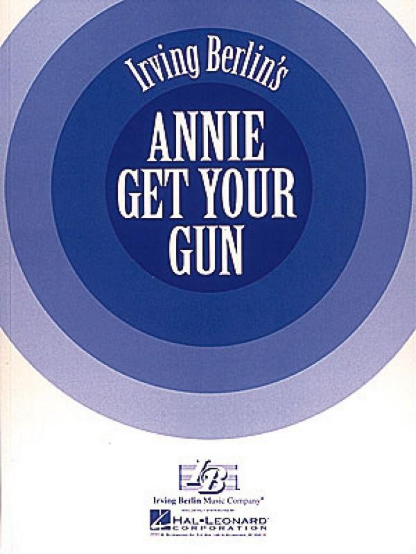 Annie get your Gun: musical vocal score