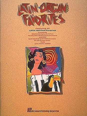 Latin Organ Favorites: for organ and voice