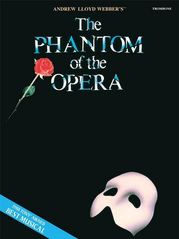The Phantom of the Opera: songbook for trombone