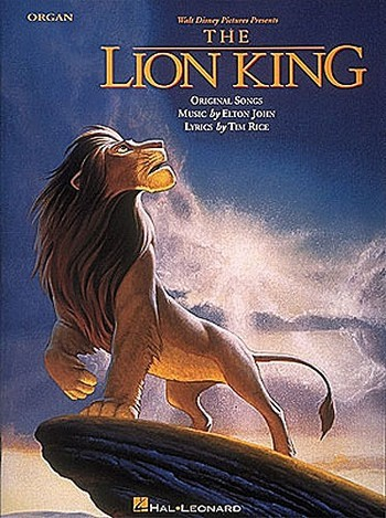THE LION KING: SONGBOOK FOR ORGAN MUSIC BY ELTON JOHN