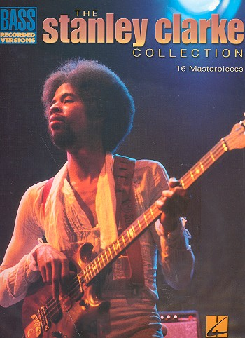 The Stanley Clarke Collection: 16 Masterpieces