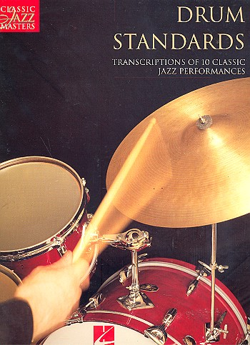 Drum Standards: Transcriptions of 10 classic jazz