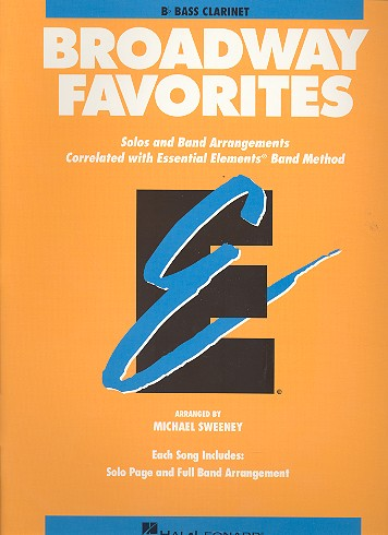 Broadway Favorites: for bass clarinet Solos and band arrangements