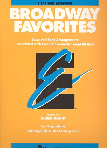 Broadway Favorites: for bariton saxophon Solos and band arrangements