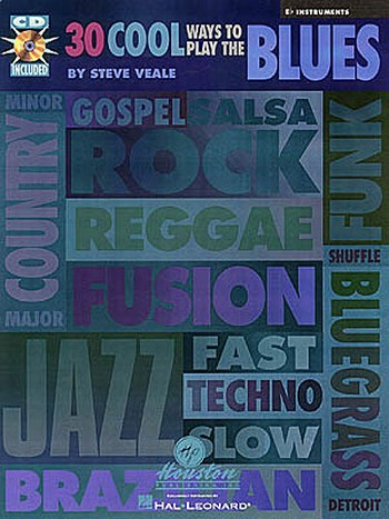 30 cool Ways to play the Blues (+CD): for E flat instruments