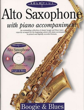 SOLO PLUS (+CD): BOOGIE AND BLUES FOR ALTO SAXOPHONE AND PIANO