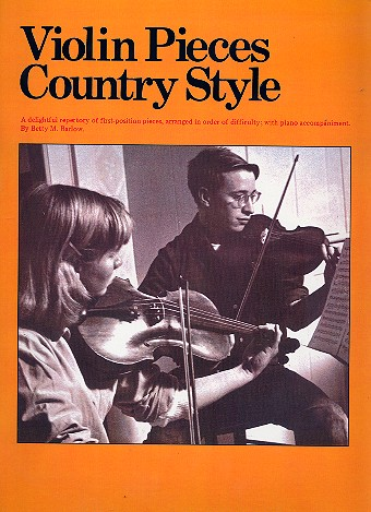 Violin Pieces Country Style: for violin and piano