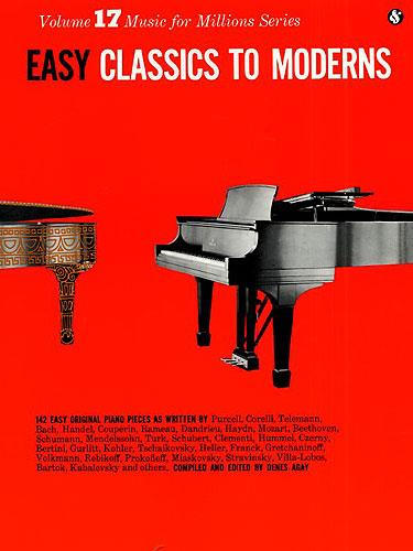 Easy Classics to Moderns: 142 easy original pieces for piano