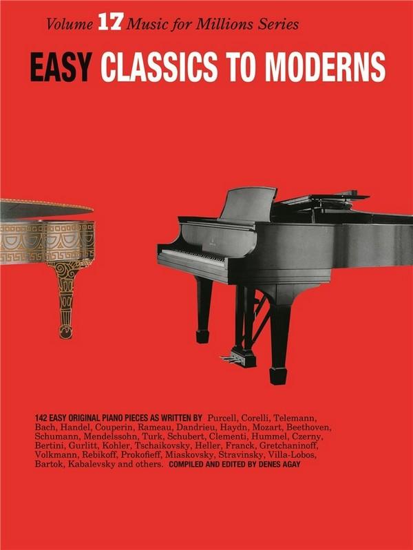 Easy Classics to Moderns: 142 easy original pieces for piano