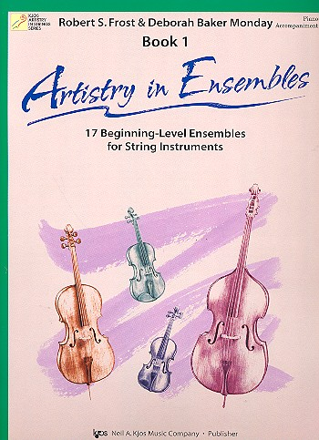 Artistry in Ensembles vol.1: for string ensemble piano accompaniment