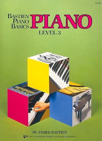Bastien, James - Bastien Piano Basics Level 3
