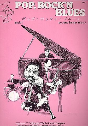 Bastien, Jane Smisor - Pop  Rock'n Blues vol.1