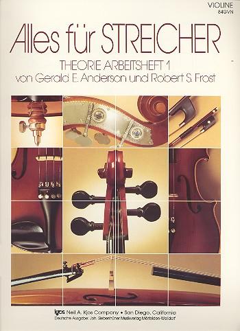 Alles für Streicher Band 1: Theorie Arbeitsheft Violine
