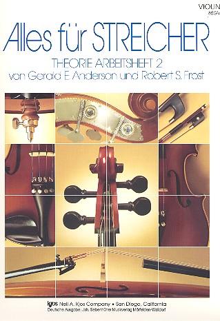 Alles für Streicher Band 2: Theorie Arbeitsheft Violine