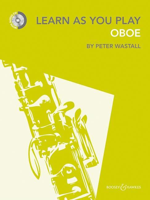 Wastall, Peter - Learn as you play Oboe (+CD)
