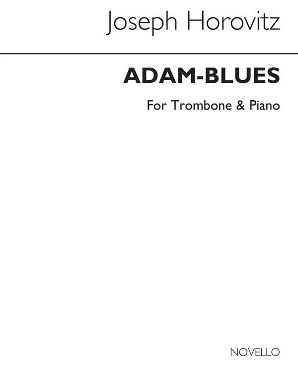 ADAM-BLUES: FOR TROMBONE AND PIANO