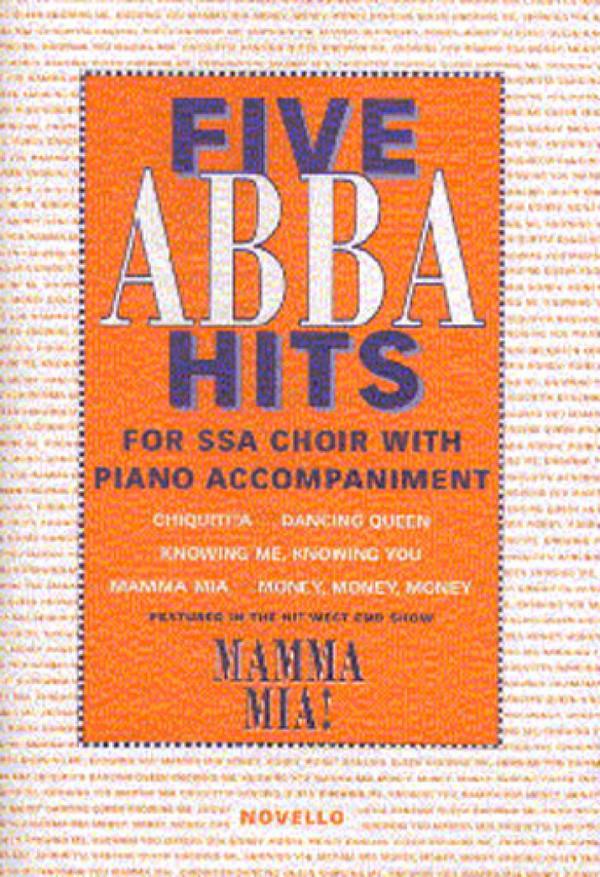 5 ABBA Hits: for female chorus (SSA) with piano, score