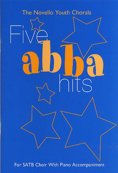 5 ABBA Hits: for mixed chorus and piano, score