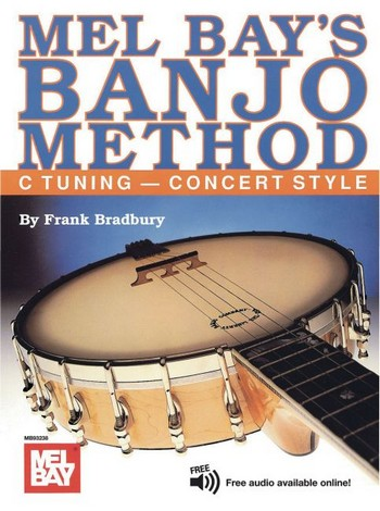 Banjo Method - C Tuning Concert Style: for 5-string banjo