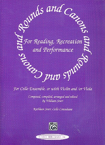 Rounds and Canons for cello ensemble: for reading, recreation and performance
