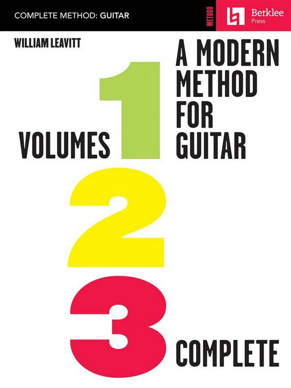 Leavitt, William G. - A Modern Method for Guitar vol.1-3 :