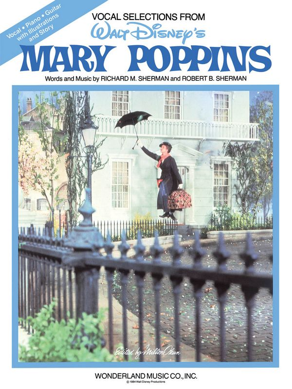 Sherman, Richard M. - Mary Poppins : Vocal Selections