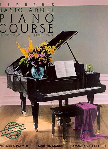 Basic Adult Piano Course Level 2: Klavierschule für Erwachsene