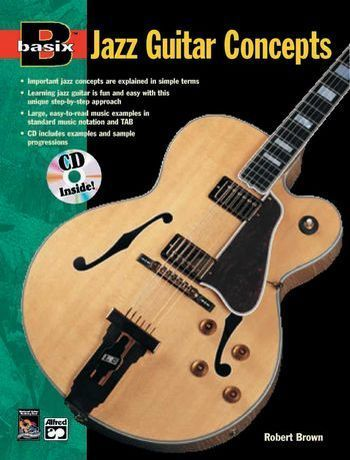 Basix jazz guitar concepts (+CD): important jazz concepts are explained