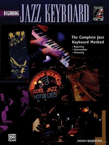 Beginning Jazz Keyboard (+CD): Complete Jazz Keyboard Method
