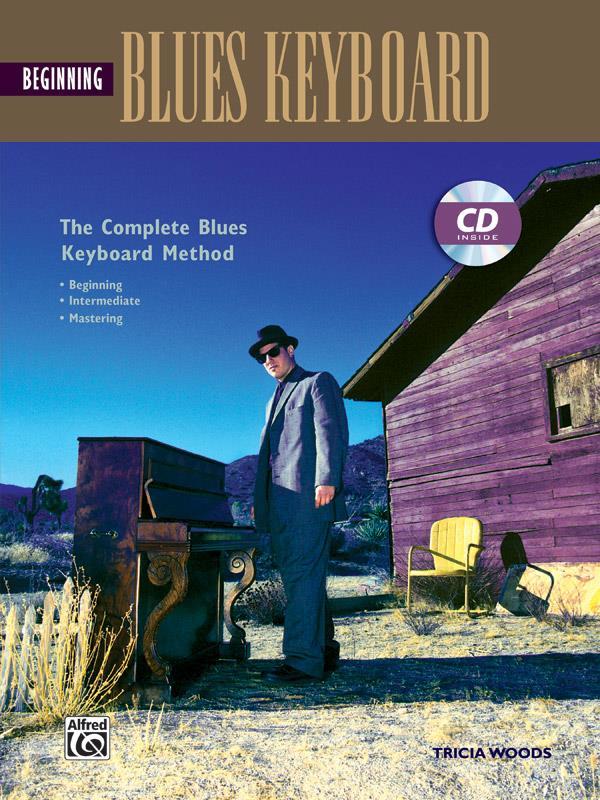 Beginning Blues Keyboard (+CD): Complete Blues Keyboard Method
