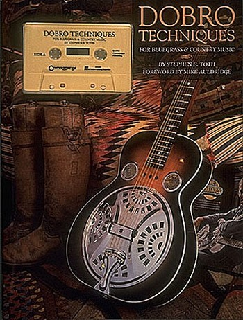 DOBRO TECHNIQUES: FOR BLUEGRASS AND COUNTRY MUSIC