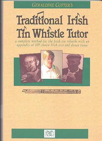 Traditional Irish Tin Whistle Tutor: a complete