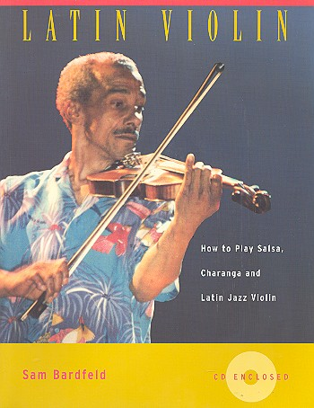Latin Violin (+CD): How to play Salsa Charanga and Latin Jazz