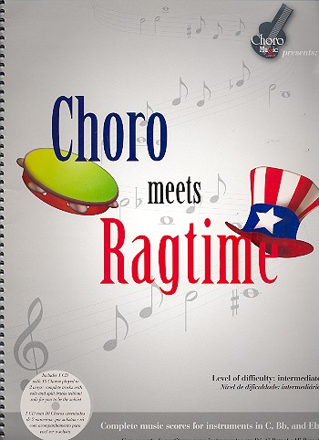 Choro meets Ragtime (+CD): for C, Bb and Eb instruments