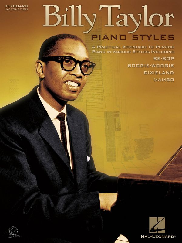 Billy Taylor: Piano Styles Be-Bop, Boogie-Woogie,