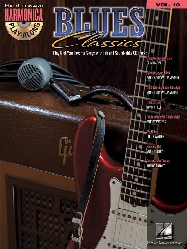 Blues Classics (+CD): for harmonica harmonica playalong vol.10