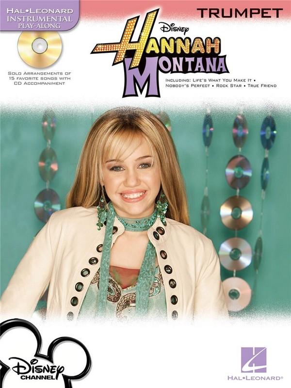 Hannah Montana (+CD): for trumpet