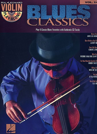 Blues Classics (+CD): for violin (voice ad lib) violin playalong vol.14