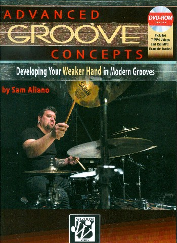 Advanced Groove Concepts (+DVD-ROM): for 1drum set