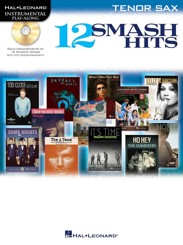 12 Smash Hits (+CD): for tenor saxophone