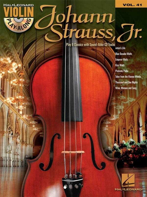 Johann Strauss Jr. (+CD): for violin violin playalong vol.41