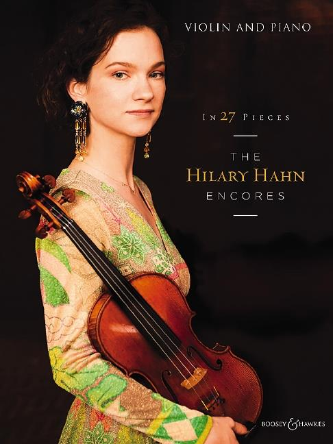 - In 27 Pieces - The Hilary Hahn Encores :