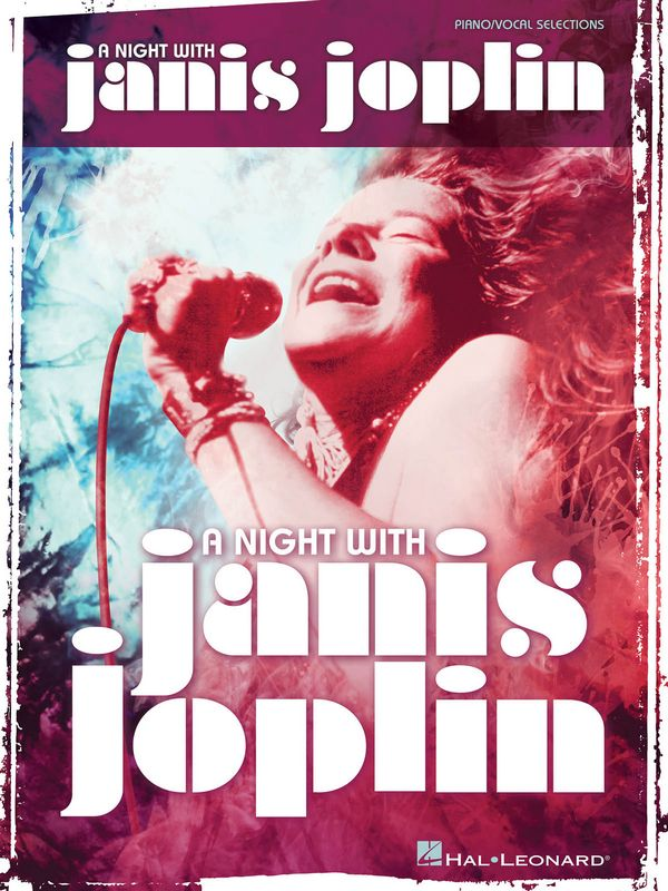 A Night with Janis Joplin: vocal selections songbook piano/vocal/guitar