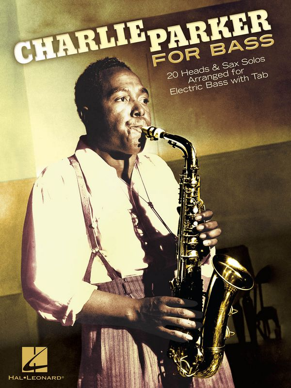 Charlie Parker: for electric bass/tab
